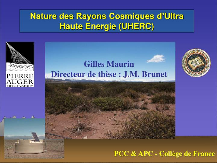 Nature des Rayons Cosmiques d'Ultra Haute Energie (UHERC)