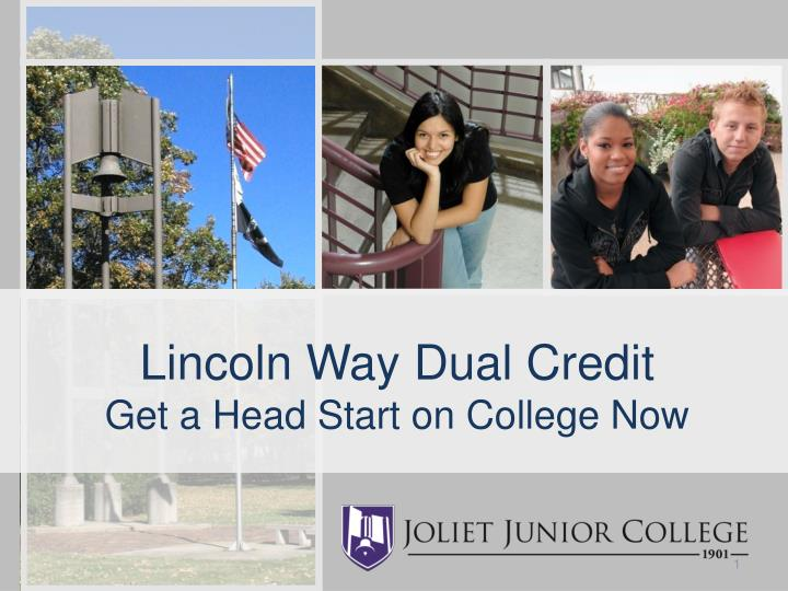 lincoln way dual credit get a head start on college now n.