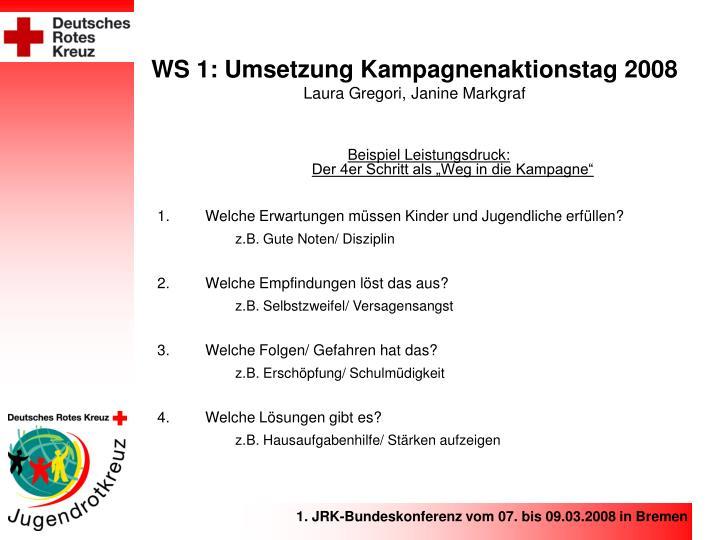 Ws 1 umsetzung kampagnenaktionstag 2008 laura gregori janine markgraf