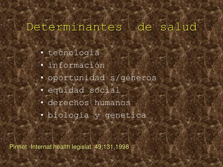 Determinantes de salud1