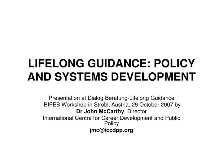 lifelong guidance policy and systems development n.