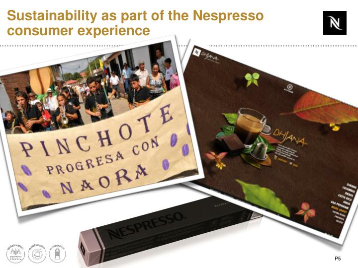Sustainability as part of the Nespresso consumer experience