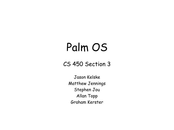 Palm os cs 450 section 3