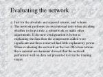 evaluating the network