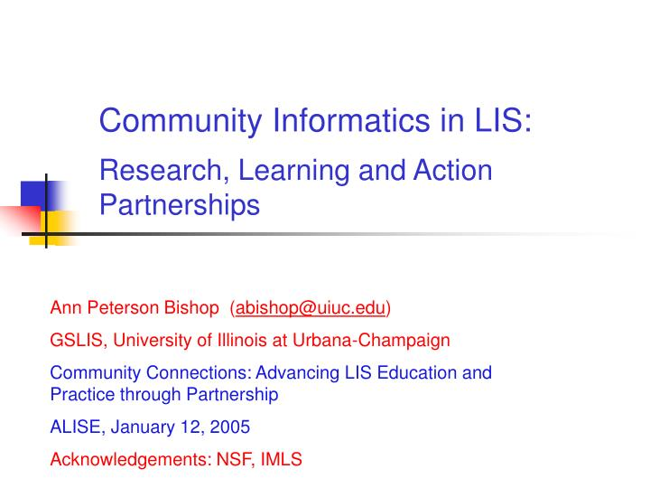 community informatics in lis research learning and action partnerships n.