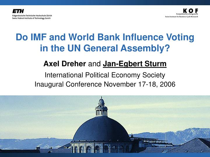 do imf and world bank influence voting in the un general assembly n.