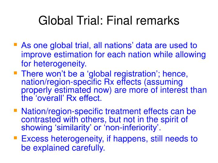 Global Trial: Final remarks