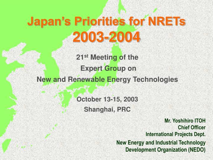 japan s priorities for nrets 2003 2004 n.