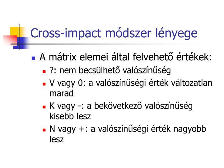 Cross-impact módszer lényege