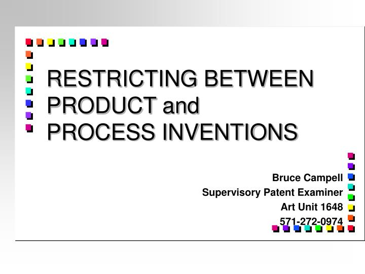 restricting between product and process inventions n.