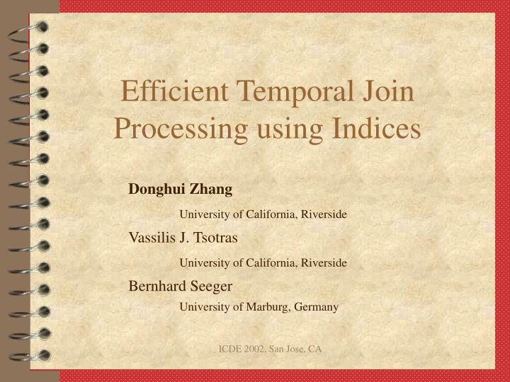 efficient temporal join processing using indices n.