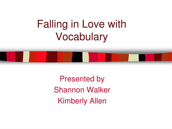 falling in love with vocabulary n.