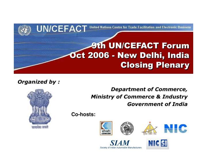 9th un cefact forum oct 2006 new delhi india closing plenary n.