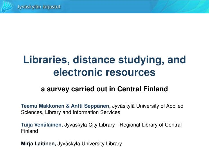 libraries distance studying and electronic resources n.