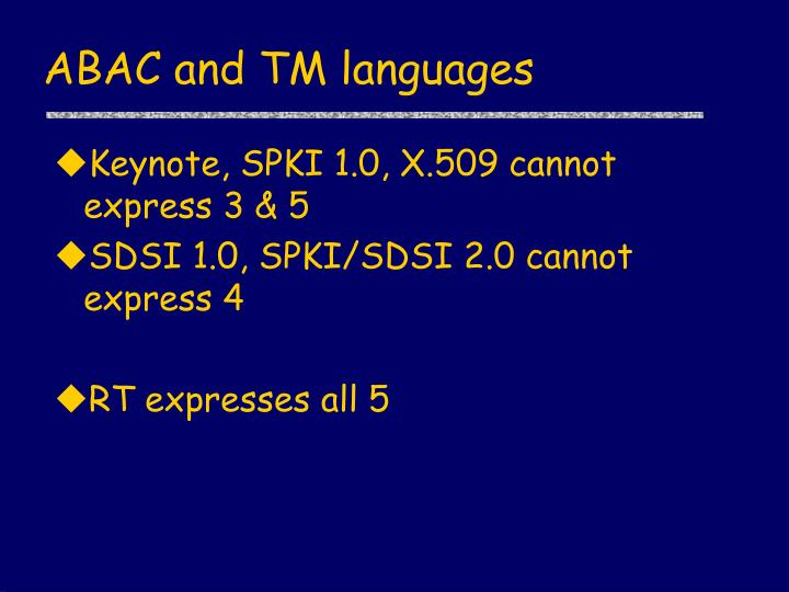 ABAC and TM languages