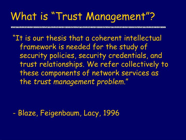 """What is """"Trust Management""""?"""