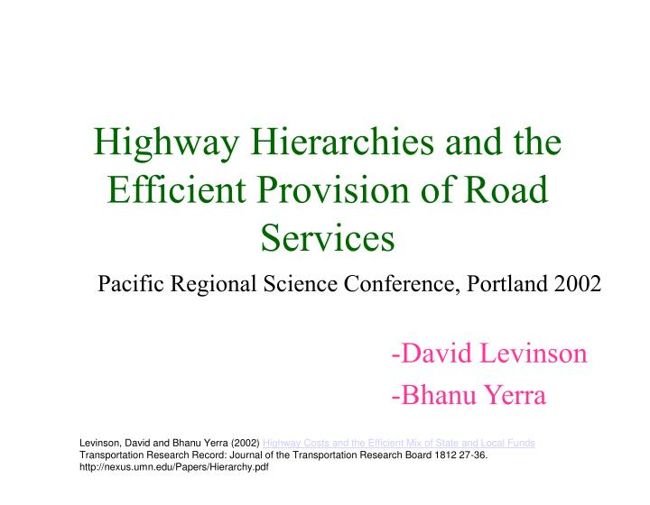 highway hierarchies and the efficient provision of road services n.