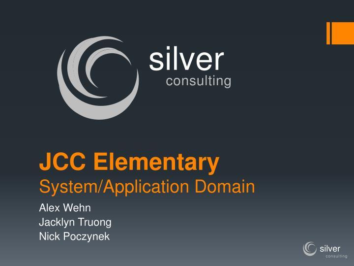 jcc elementary system application domain n.