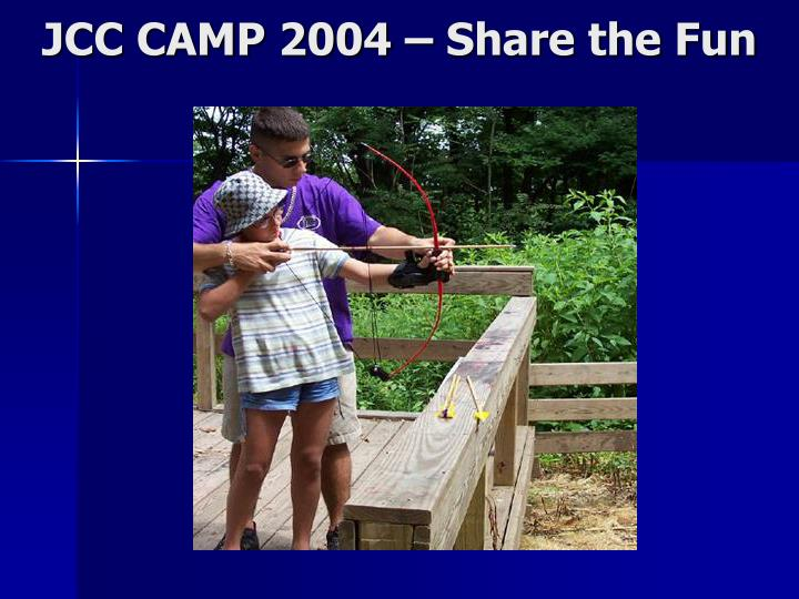 Jcc camp 2004 share the fun1