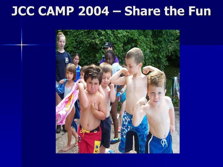 Jcc camp 2004 share the fun2