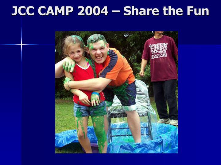 JCC CAMP 2004 – Share the Fun