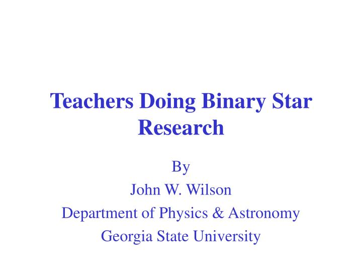 teachers doing binary star research n.