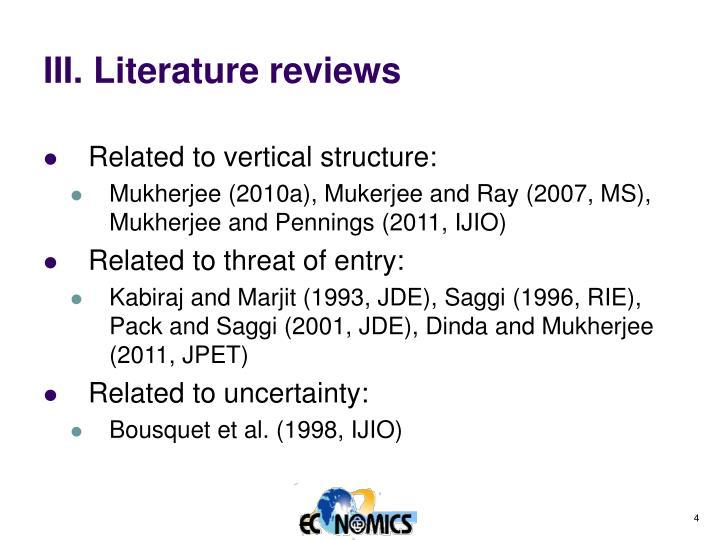 III. Literature reviews