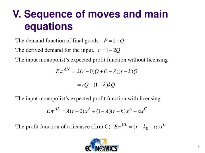 V. Sequence of moves and main equations