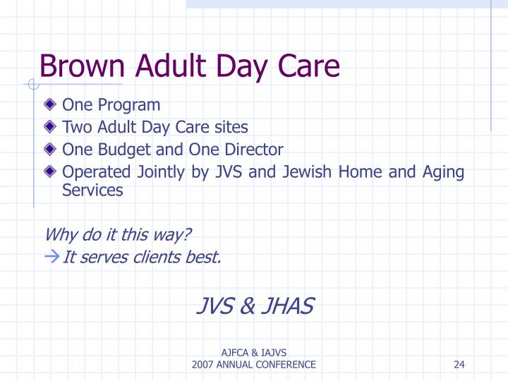 Brown Adult Day Care
