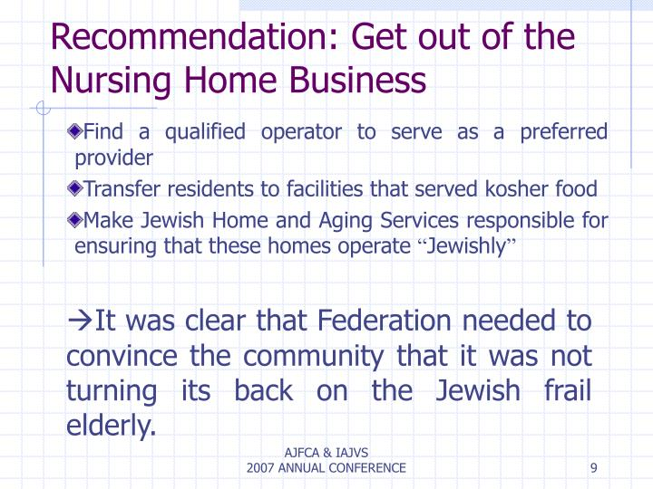 Recommendation: Get out of the Nursing Home Business