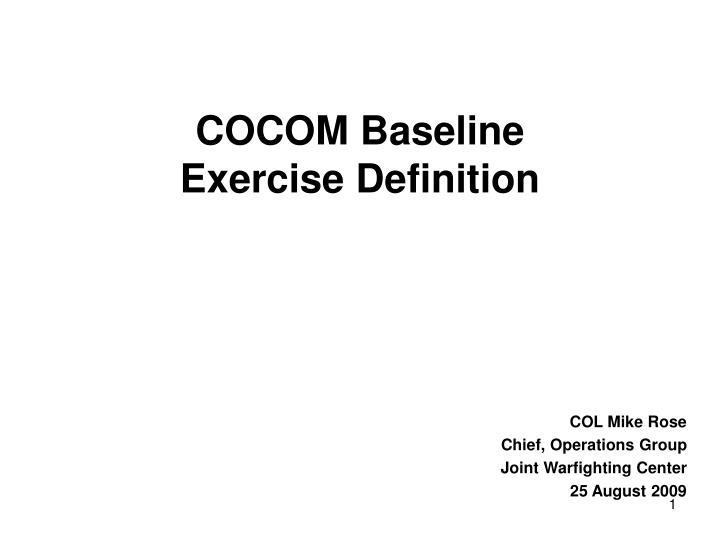 cocom baseline exercise definition n.