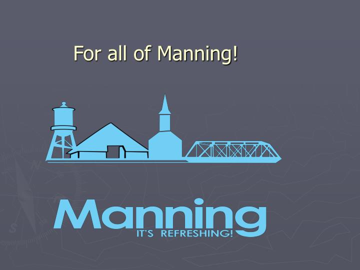 For all of Manning!