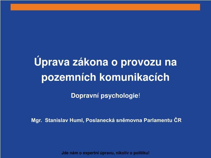prava z kona o provozu na pozemn ch komunikac ch dopravn psychologie n.