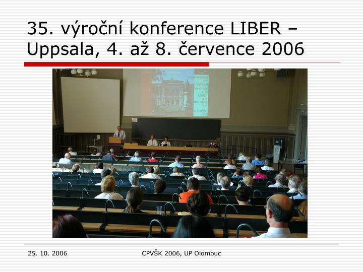 35. výroční konference LIBER – Uppsala, 4. až 8. července 2006