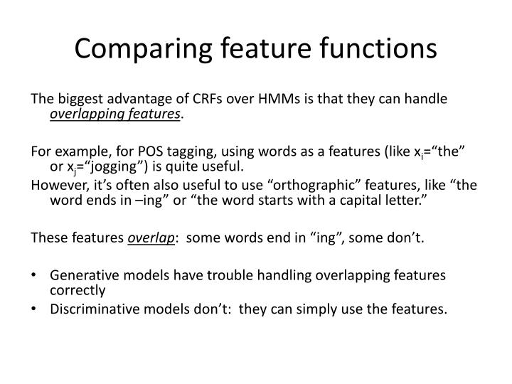 Comparing feature functions