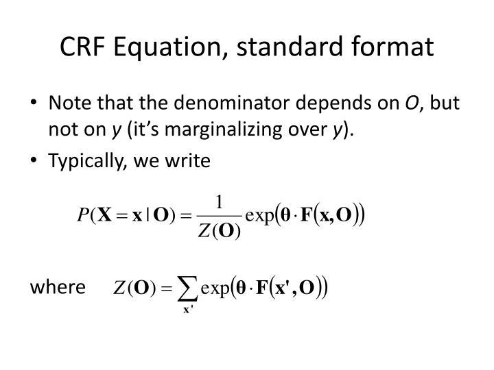 CRF Equation, standard format