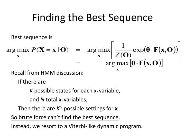 Finding the Best Sequence