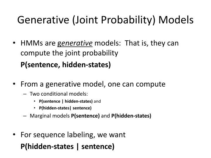 Generative (Joint Probability) Models
