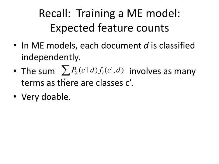 Recall:  Training a ME