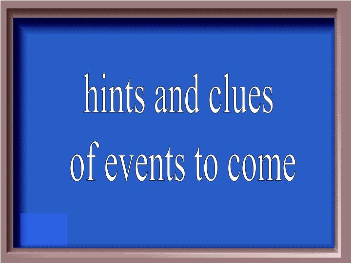 hints and clues