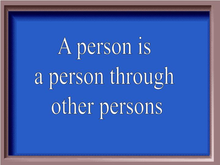 A person is