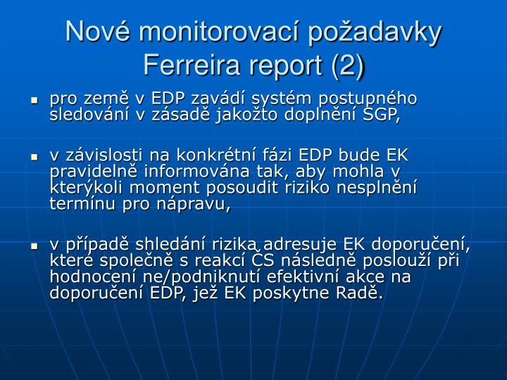 Nové monitorovací požadavky Ferreira report (2)