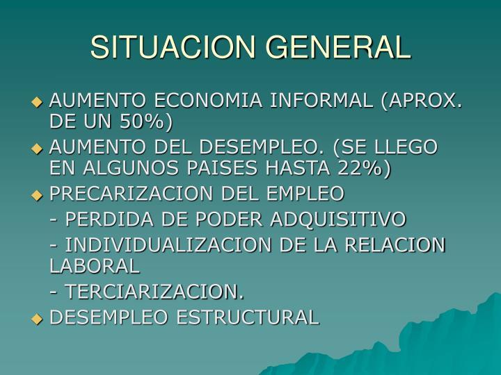 Situacion general