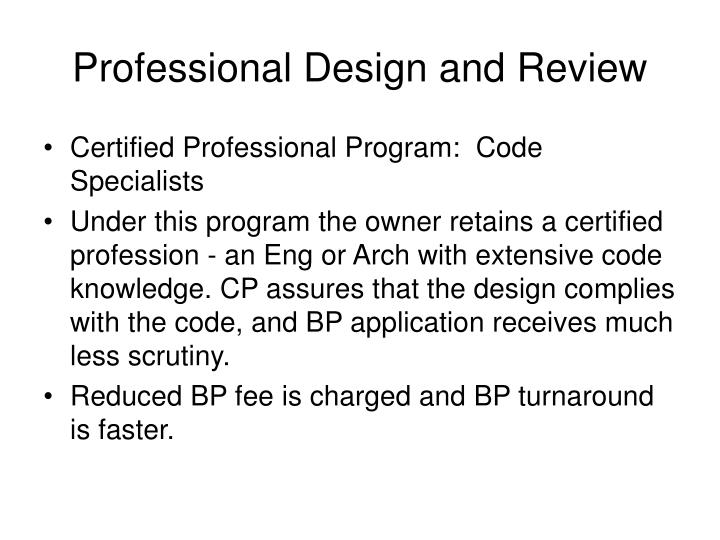 Professional Design and Review
