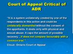 court of appeal critical of adr