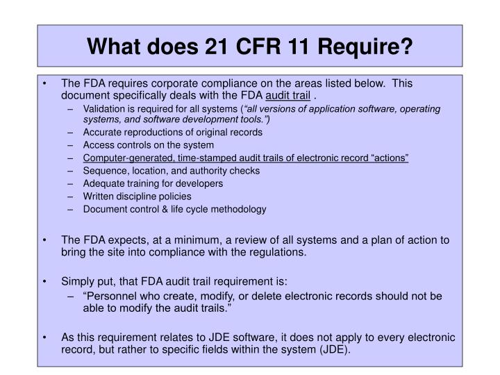 what does 21 cfr 11 require n.