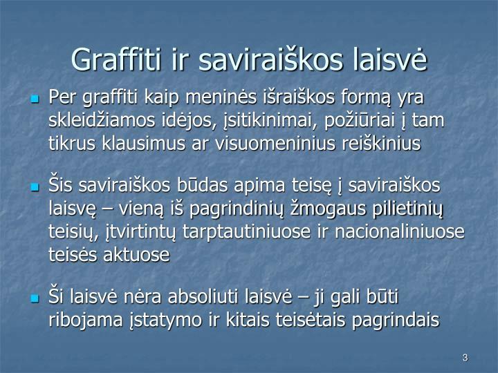 Graffiti ir savirai kos laisv