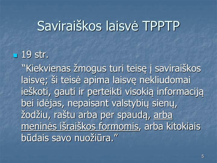 Saviraiškos laisvė TPPTP