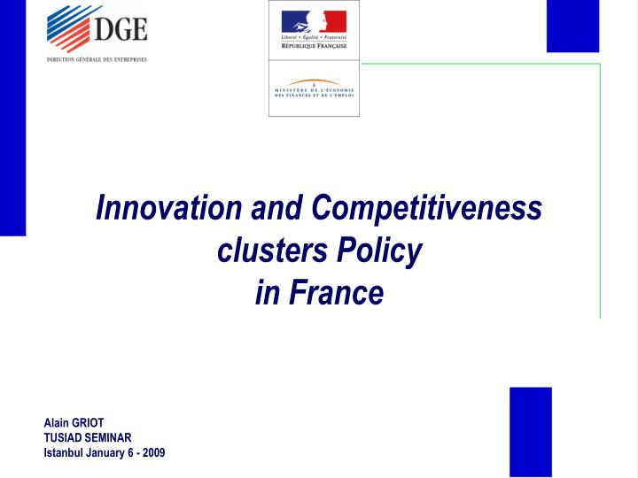 innovation and competitiveness clusters policy in france n.