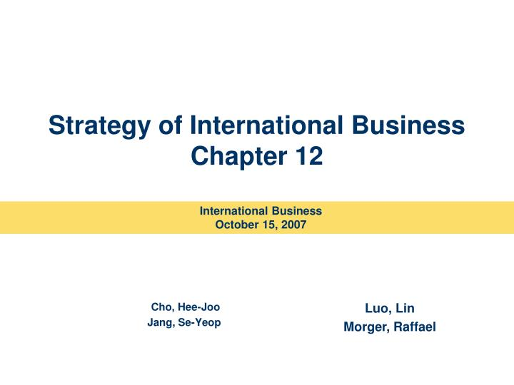 strategy of international business chapter 12 n.